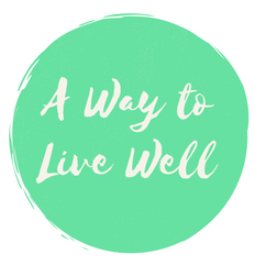 A Way to Live Well